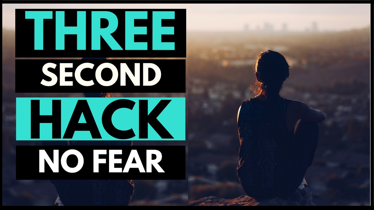 How-to-Overcome-Fear-and-Anxiety-in-Under-3-Seconds-MUST-WATCH