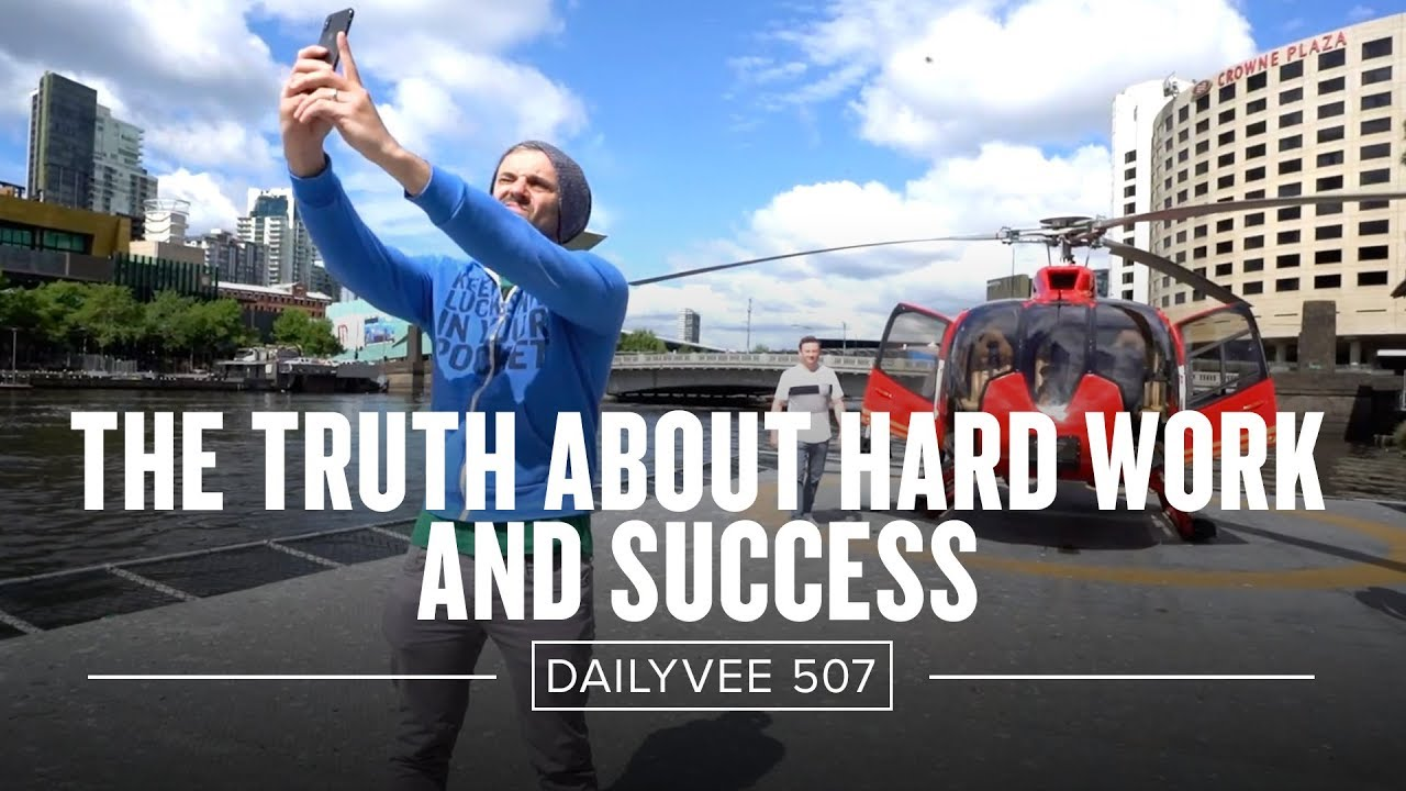 The-Truth-About-Hard-Work-and-Success-DailyVee-507