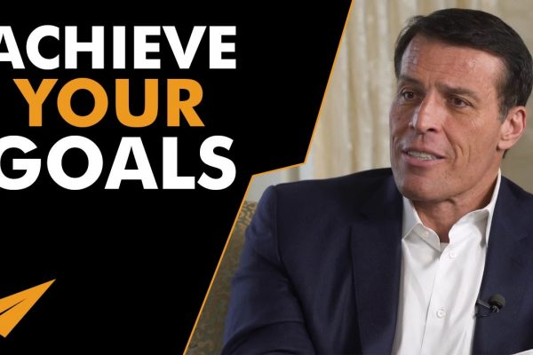Tony-Robbins-3-Powerful-Steps-to-Actually-ACHIEVE-Your-GOALS