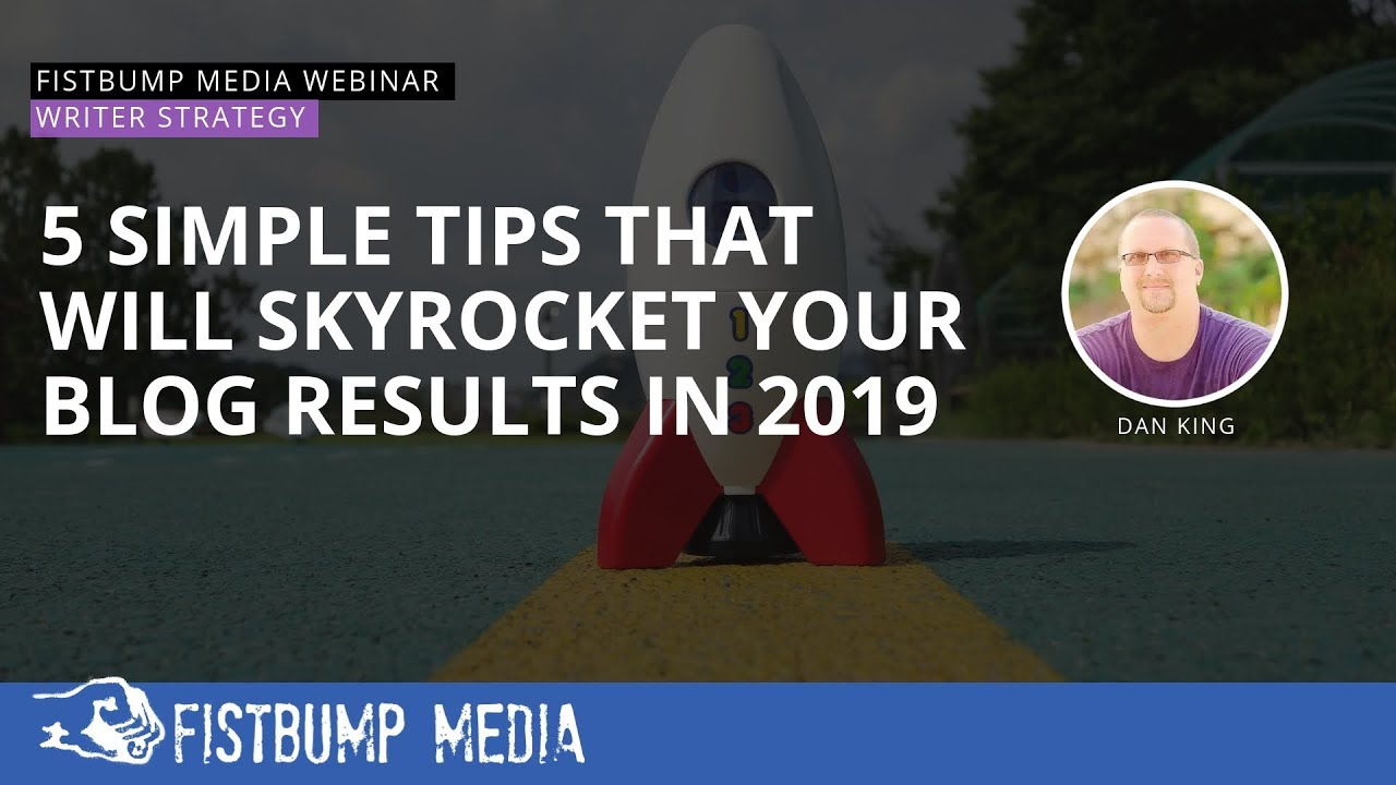 5-Simple-Tips-That-Will-Skyrocket-Your-Blog-Results-in-2019
