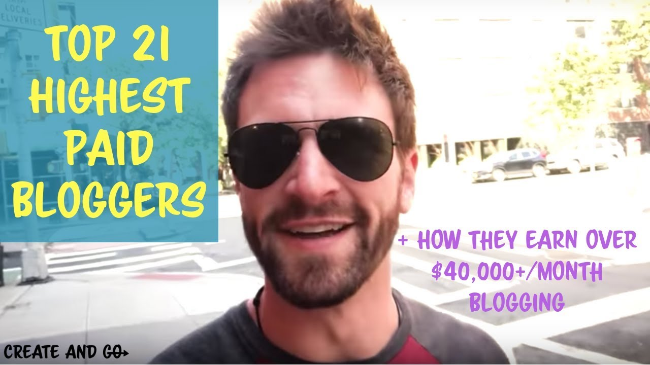 Top-21-Highest-Paid-Bloggers-Earning-40000-Per-Month