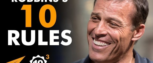 Become-OBSESSED-With-SUCCESS-Tony-Robbins-@TonyRobbins-Top-10-Rules
