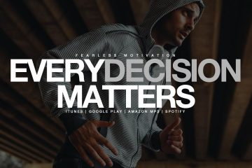 Every-Decision-Matters-Motivational-Video