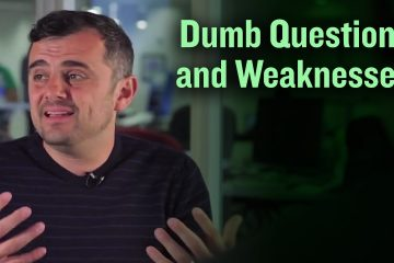 Dumb-Questions-and-Weaknesses