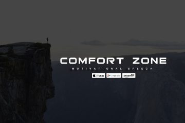 COMFORT-ZONE-Powerful-Motivational-Speech