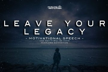 Leave-Your-Legacy-Motivational-Speech