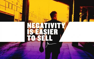 Negativity-Is-Much-Easier-to-SELL