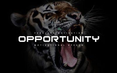 Opportunity-Motivational-Video-Speech-POWERFUL