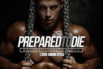 Prepared-To-Die-Champions-Walk-Motivational-Speech