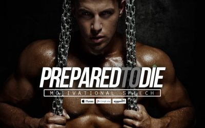 Prepared-To-Die-Champions-Walk-Motivational-Speech