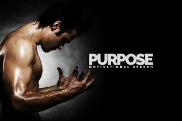 Purpose-Motivational-Speech-Inspiring-Video
