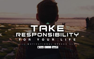 Take-Responsibility-For-Your-Life-Motivational-Speech