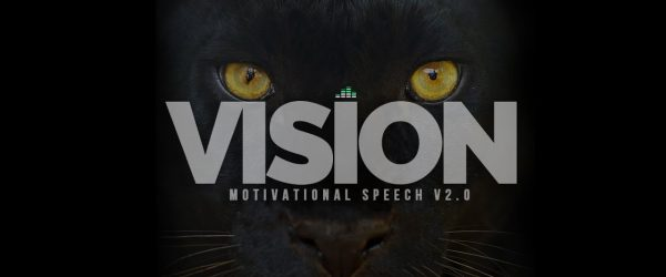 Vision-Motivational-Speech-V2.0-What-Is-Your-Why