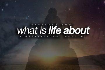 What-Is-Life-About-Motivational-Video-Inspirational-Video
