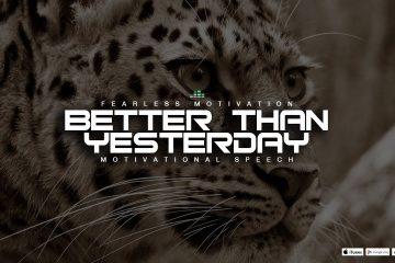 Better-Than-Yesterday-Intense-Motivational-Video-To-Get-You-Fired-Up