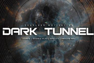 Dark-Tunnel-Motivational-Speech-For-Entrepreneurs