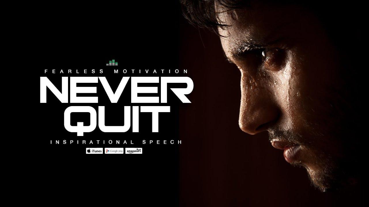 Never-Quit-Motivational-Speech-V1-Fearless-Motivation