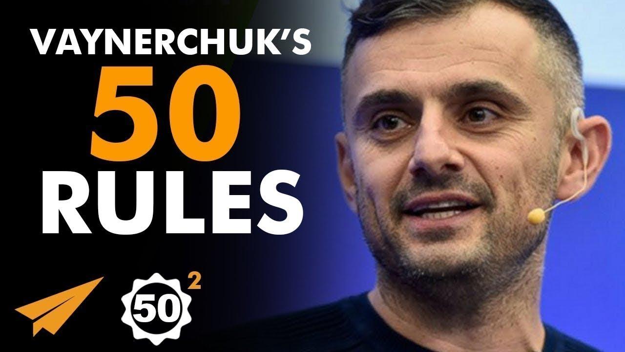 Gary-Vaynerchuks-Top-50-Rules-for-Success-Vol.-2-@garyvee
