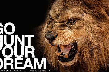 Go-HUNT-Your-Dream-Motivational-Speech