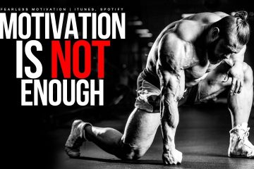 Motivation-Is-Not-Enough-You-Must-Work
