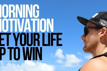 Morning-Motivation-Set-Your-Life-Up-To-Win