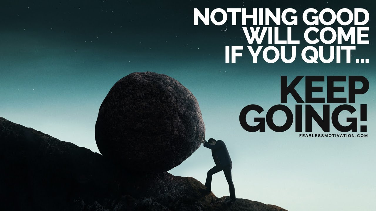 Nothing-Good-Will-Come-If-You-Quit-Keep-Showing-Up-Motivational-Video
