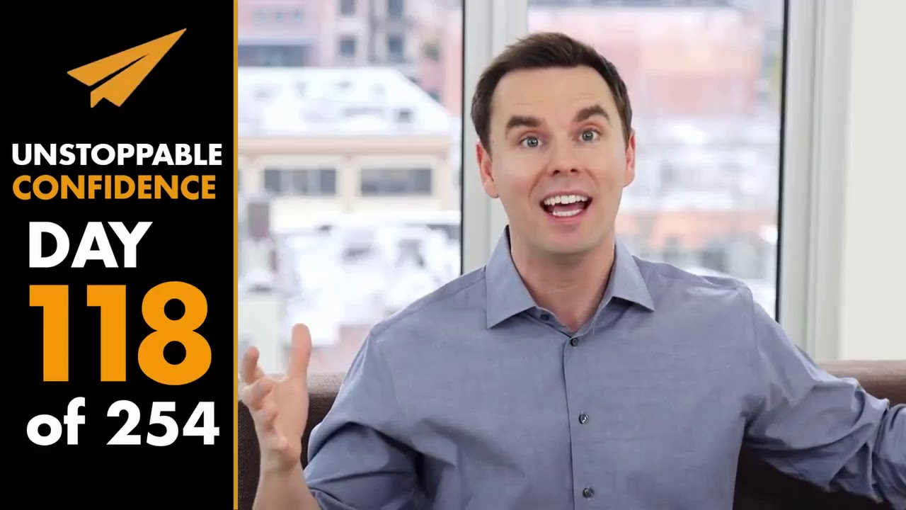 Unstoppable-Confidence-Brendon-Burchard-Day-118-of-254