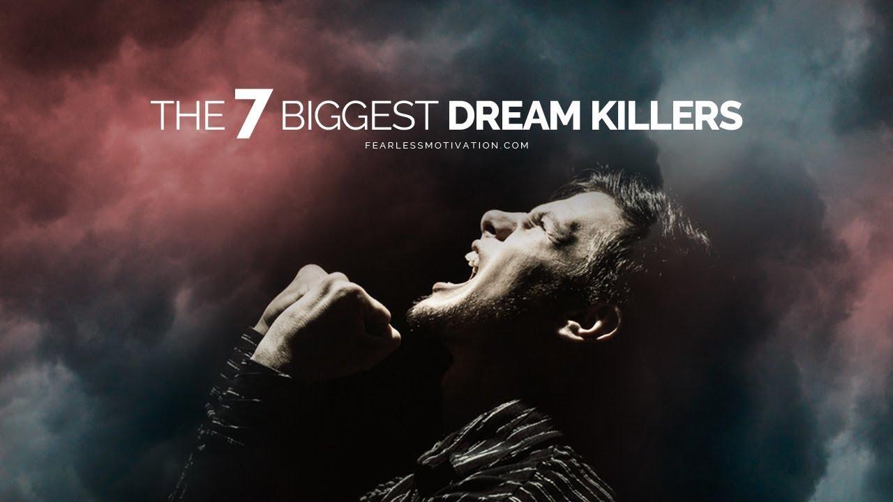 The-7-Biggest-Dream-Killers