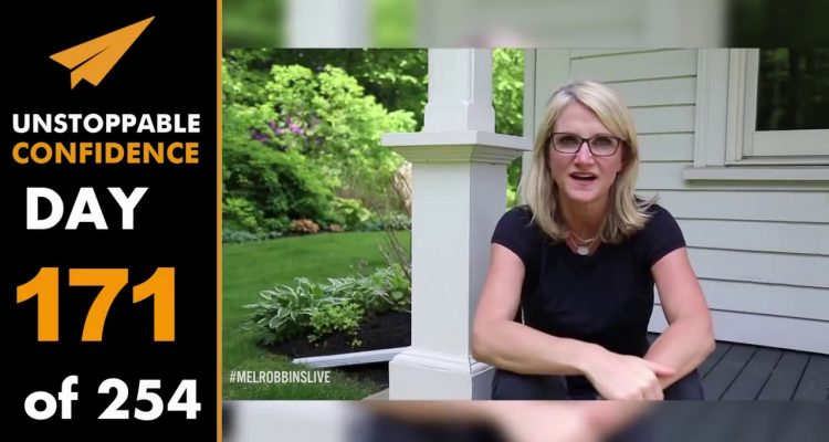 Unstoppable-Confidence-Mel-Robbins-Day-171-of-254